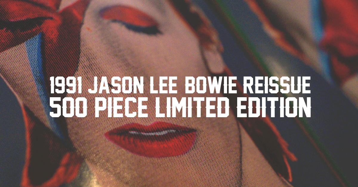 Limited Edition Prime Wood 1991 Jason Lee Bowie